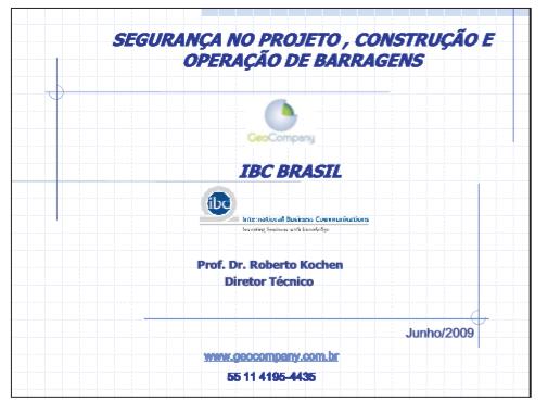 Segurança no Projeto, Construção e Operação de Barragens - Junho/2009