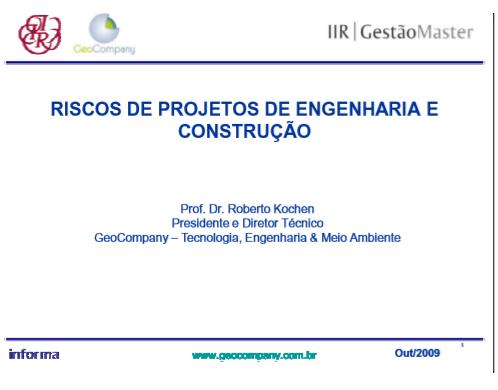 Riscos de Projetos de Engenharia e Construção - Outubro/2009