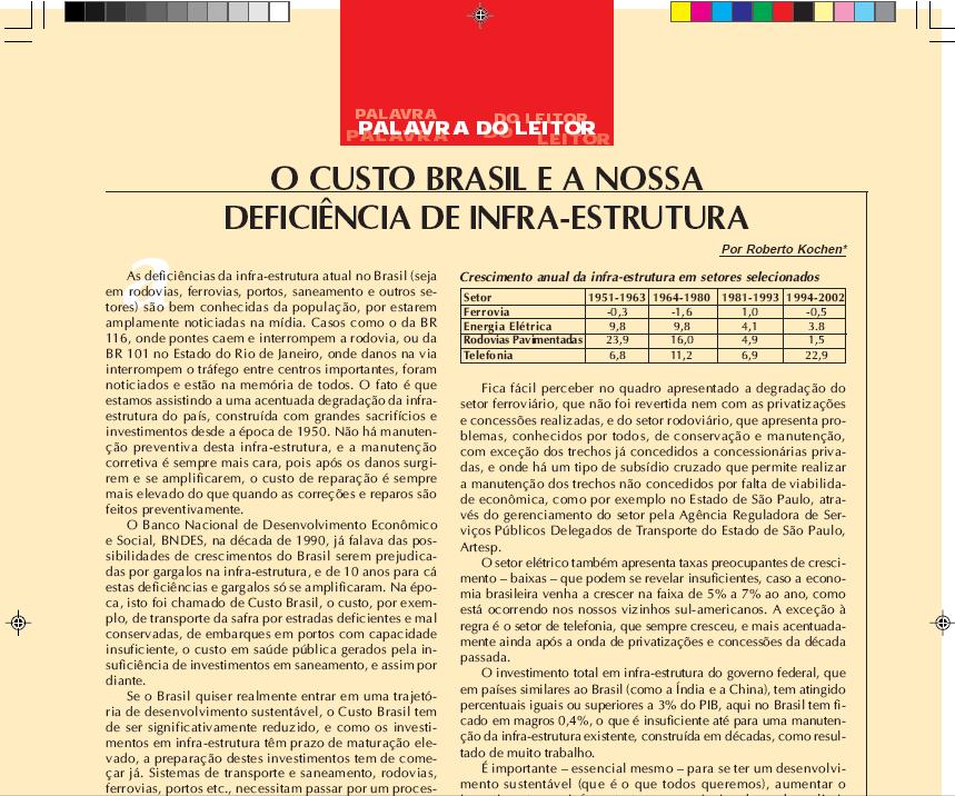 O Custo Brasil e a Nossa Deficiência de Infraestrutura - Fevereiro/2006