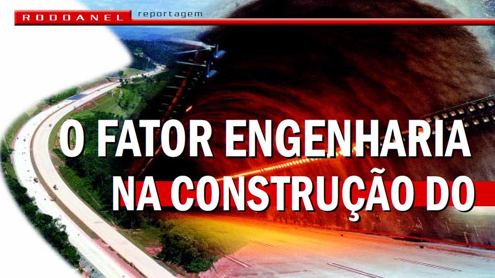O Fator Engenharia na Construção do Rodoanel Mario Covas - Outubro/2002
