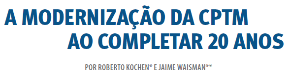 A Modernização da CPTM ao Completar 20 Anos - Revista Engenharia - Maio/2012